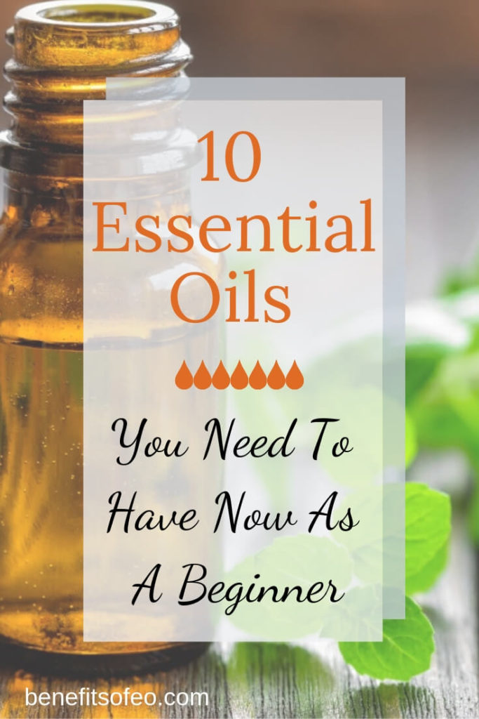10 essential oils you need to have now