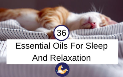 36 Essential Oils For Sleep And Relaxation