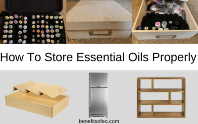 How To Store Essential Oils Properly